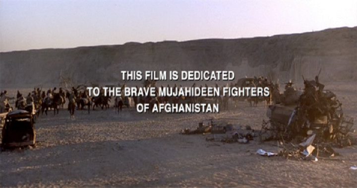 Widmung am Ende von Rambo 3: This film is dedicated to the brave muhahideen fighters of Afghanistan